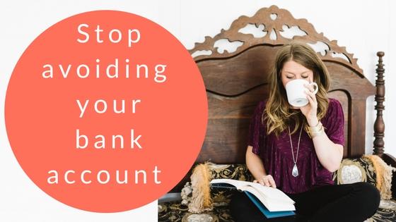 Stop avoiding your bank account.jpg