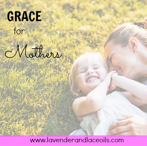 Click here to read about Grace for Mothers- an encouraging post to all moms, moms to be, or those with moms in their lives. Let's be a blessing to one another!