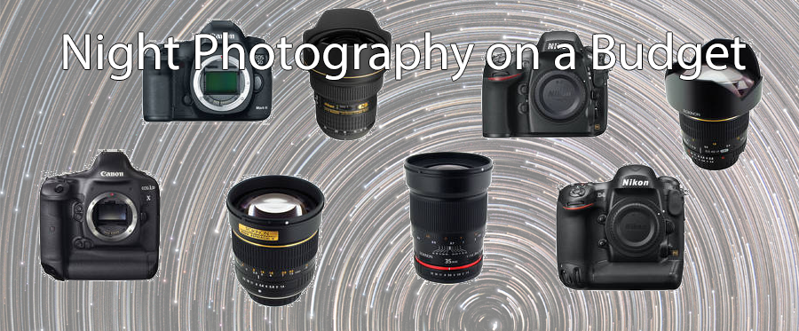 Night Photography Gear for any Budget