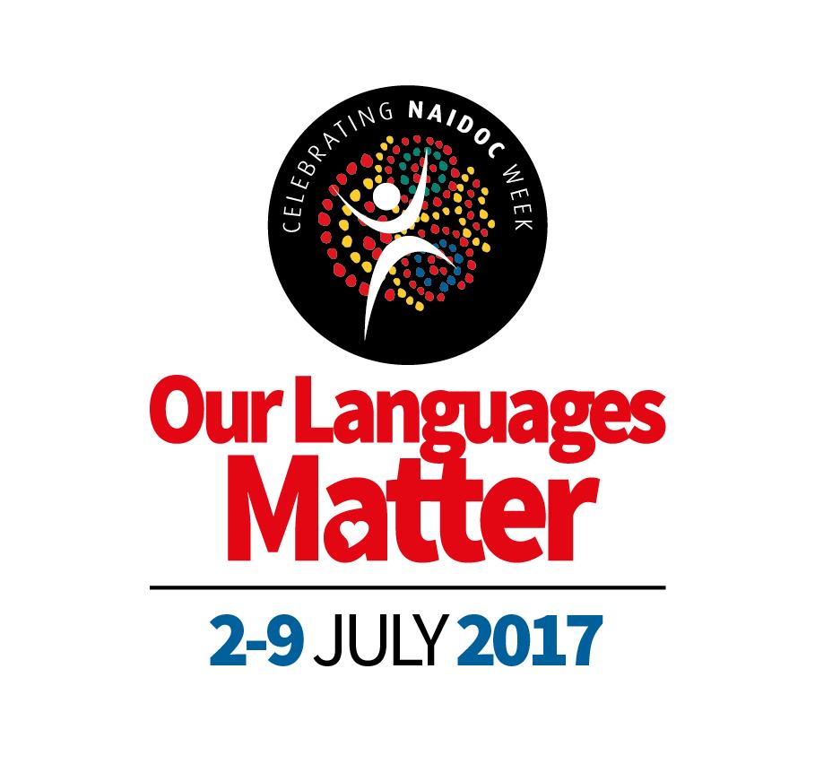 NAIDOC Week 2017 - Our Languages Matter
