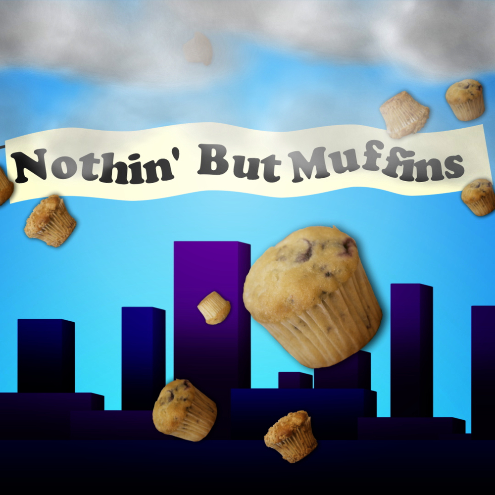 Nothin' But Muffins