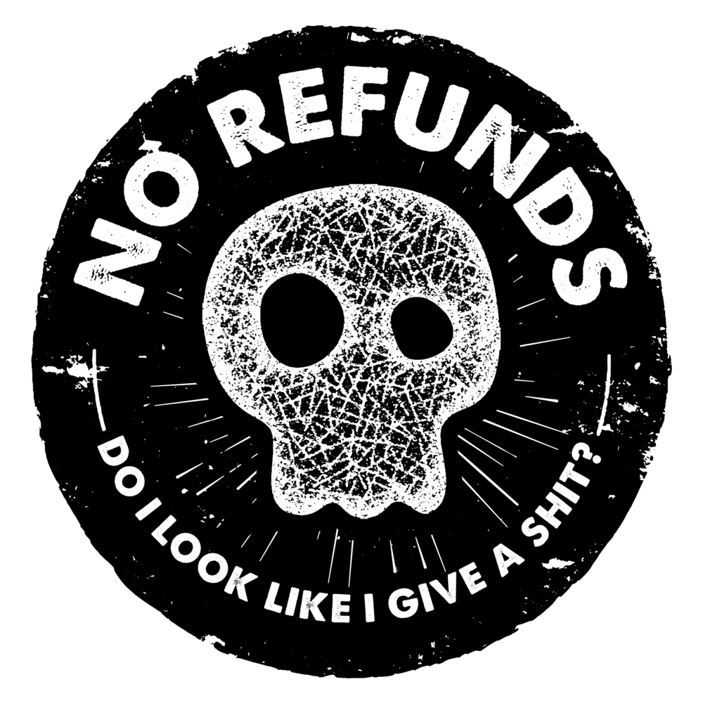 No Refunds T-shirts-02.png