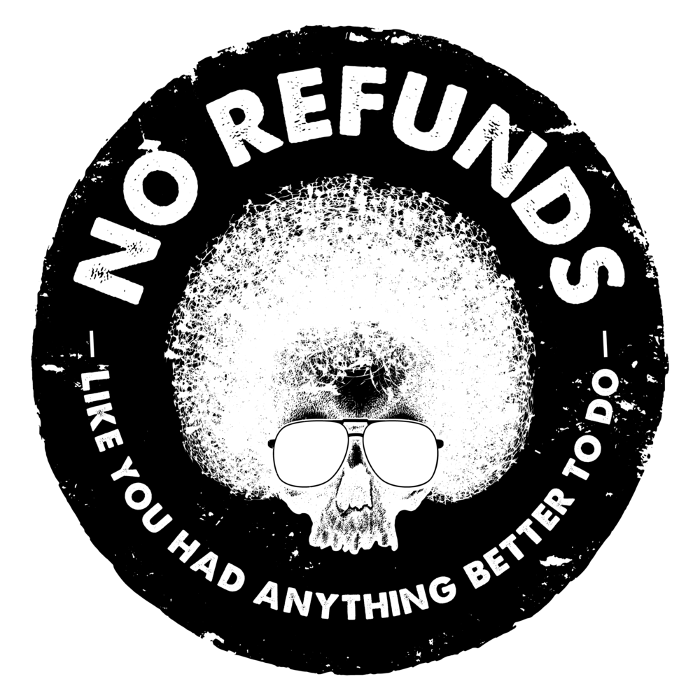 No Refunds T-shirts-04.png