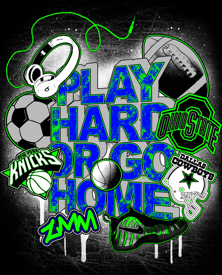 PLAY HARD OR GO HOME.jpg