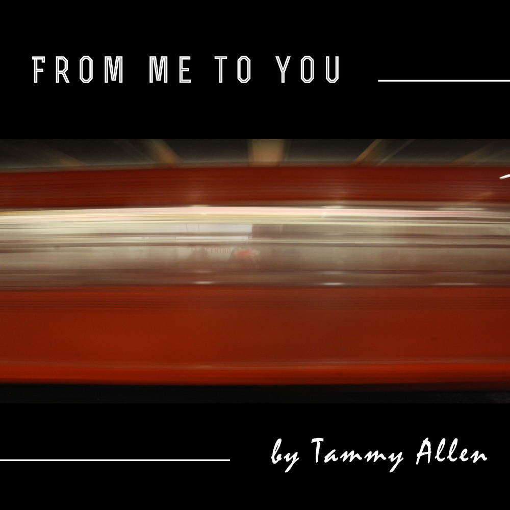 From Me To You - Tammy Allen