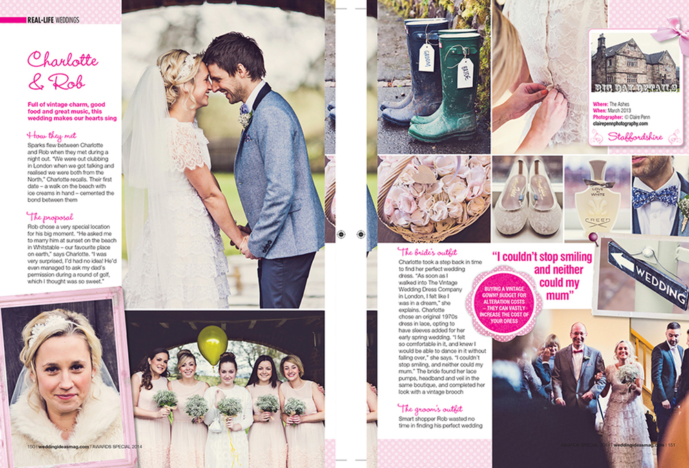 Wedding Ideas — 6 Page Spread; Charlotte & Rob's wedding at The Ashes — Feb Mar 2014