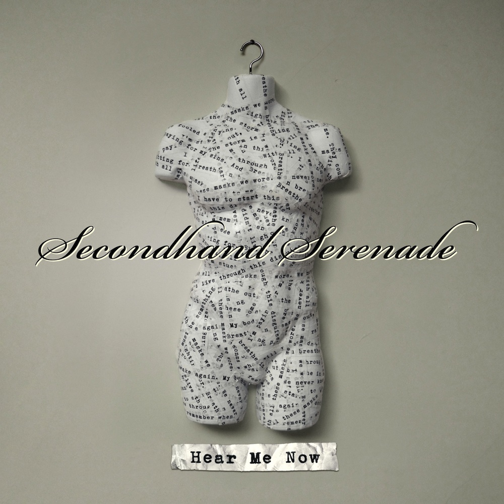 Secondhand Serenade: Hear Me Now