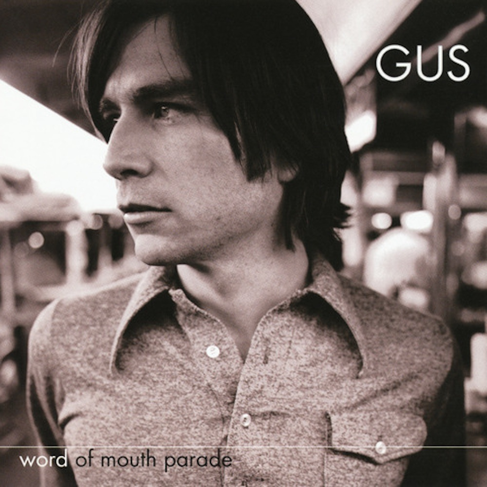 Gus:  Word of Mouth Parade