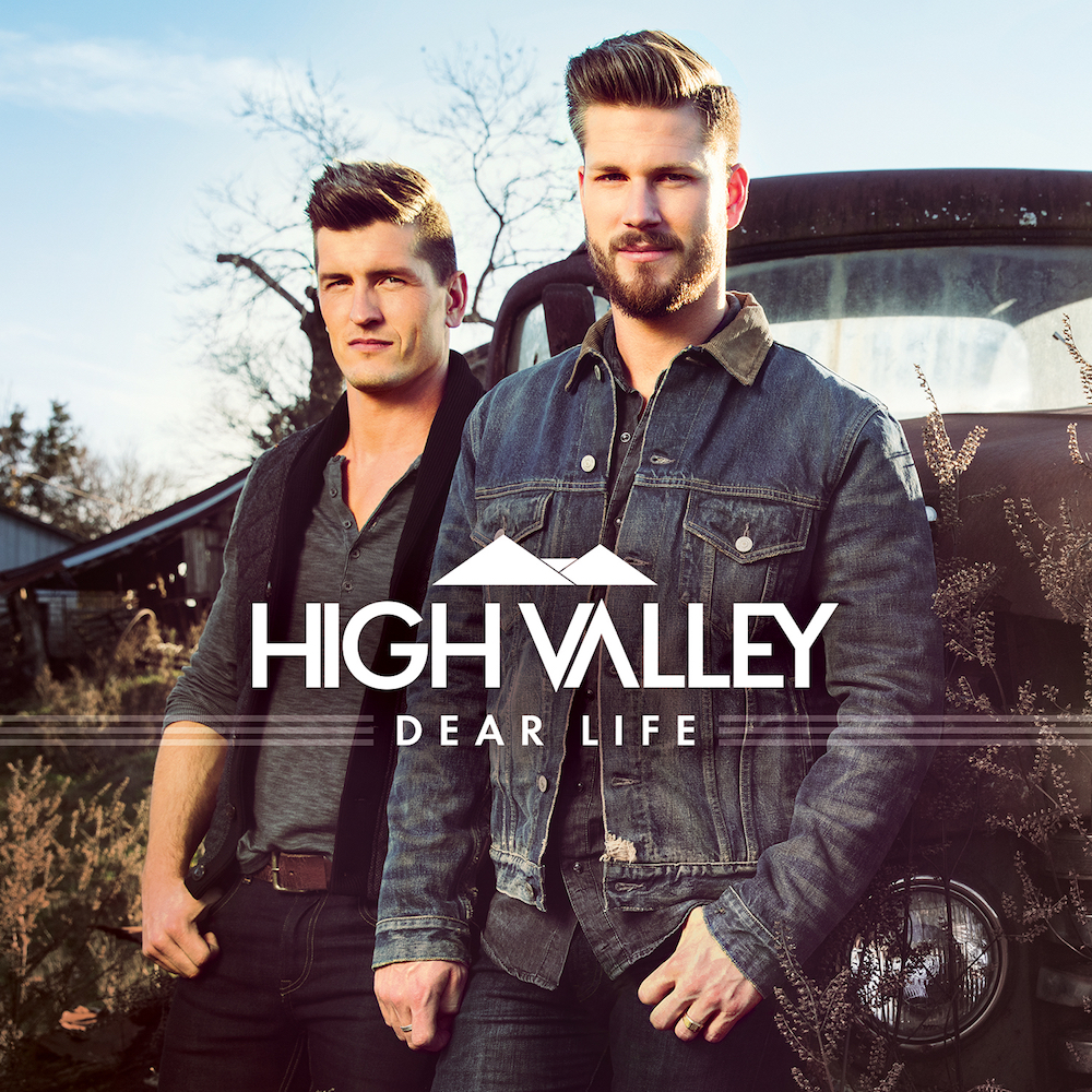 High Valley: Dear Life