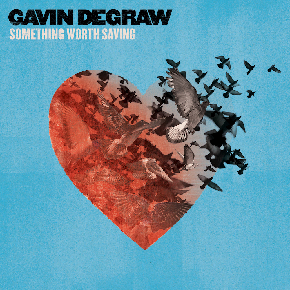 Gavin Degraw:  Something Worth Saving