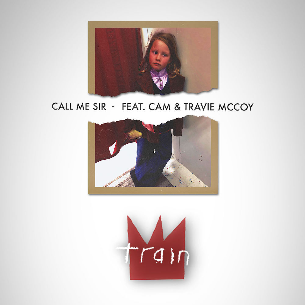 Train:  Call Me Sir - Feat. Cam & Travie McCoy
