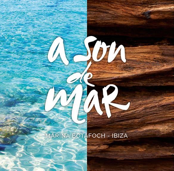 A Son de Mar - Marina Botafoch Ibiza