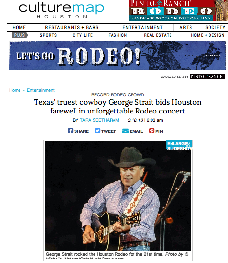 Texas' truest cowboy George Strait bids Houston farewell in unforgettable Rodeo concert  CultureMap - March 18, 2013
