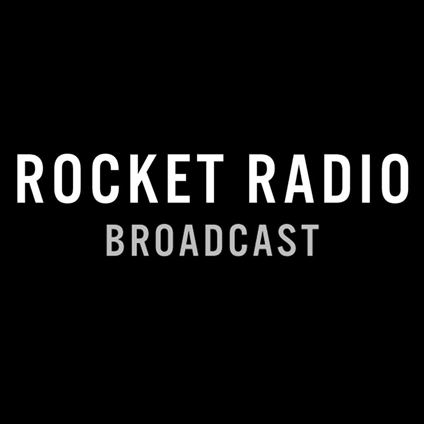 BROADCAST - ROCKET RADIO