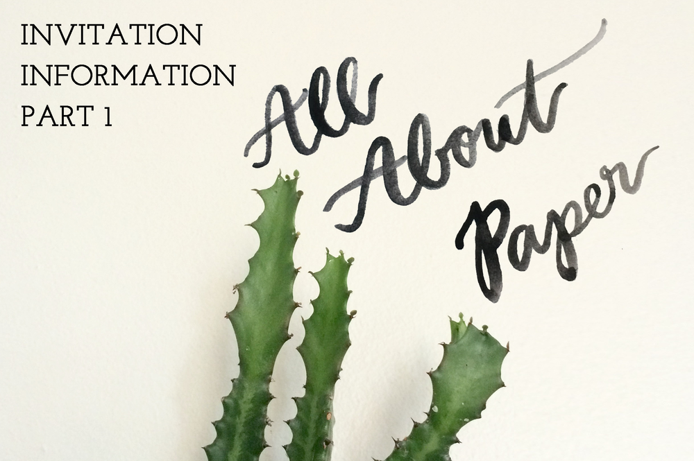 invitation information part 1 all about paper emily rose ink