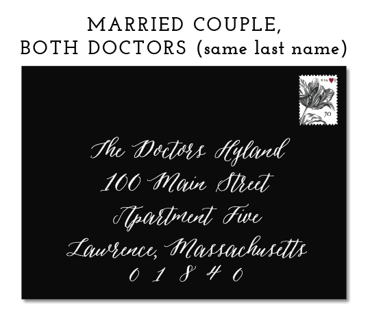 "* ALTERNATIVELY, YOU COULD WRITE ""DOCTOR SEAN HYLAND AND DOCTOR RACHEL HYLAND"" (MAN FIRST)"