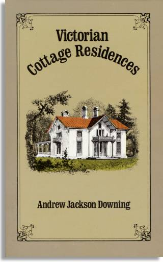 Downing's most popular work educated the growing middle class on how to design good houses and gardens. First published in 1842.