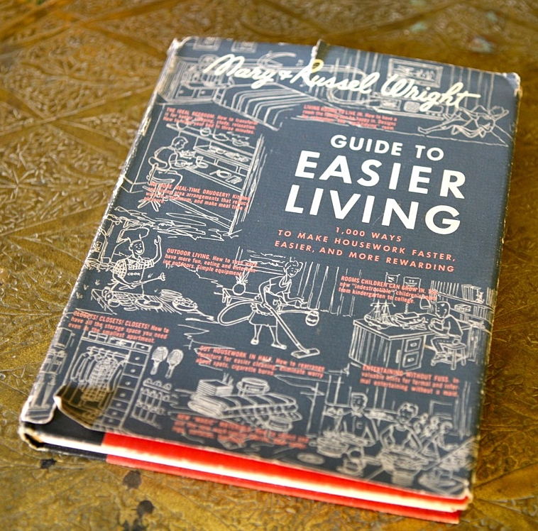 Russel Wright and his wife Mary Einstein efforts to make good design commonplace included their book Guide to Easier Living.  This copy sits on a table at the house.