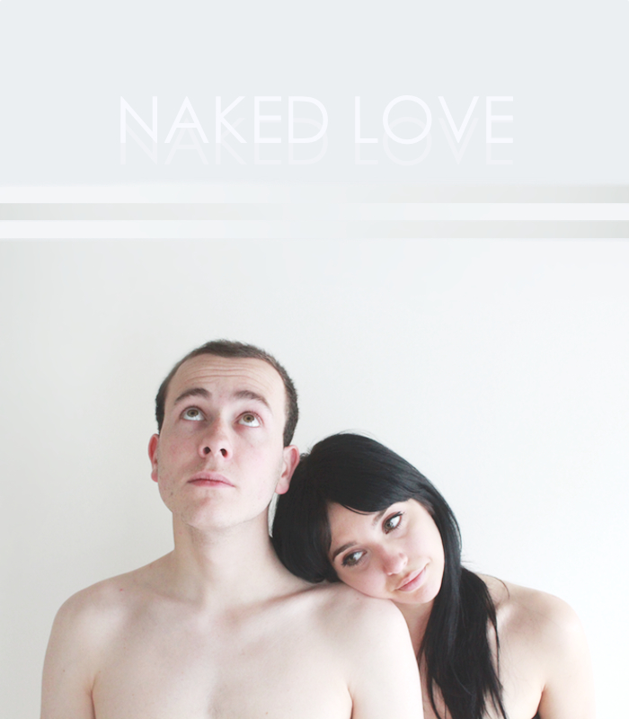 Naked Love by Tiffany Anderson and Cory Haas