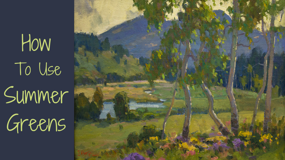 Finally, in Video Demonstration 3, I'll show you how to use a variety of greens in different paintings so you'll be able to see a variety of applications.  This will help to solidify this concept and give you different examples, showing different ways to make those green summer landscapes successful.