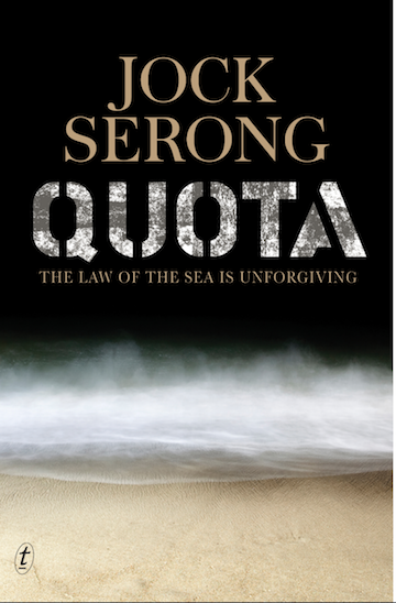 Jock Serong, Quota, Text Publishing, $29.99. Ebook available