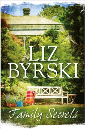 Liz Byrski, Family Secrets, Macmillan, $29.99. Ebook available