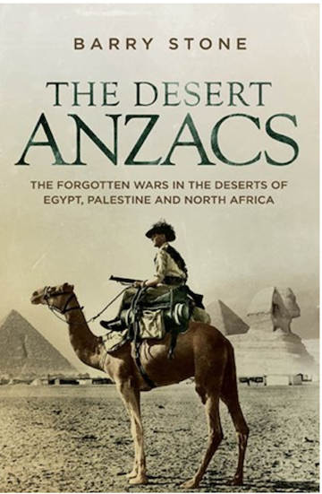 Barry Stone, The Desert ANZACS, Hardie Grant Books, $29.99