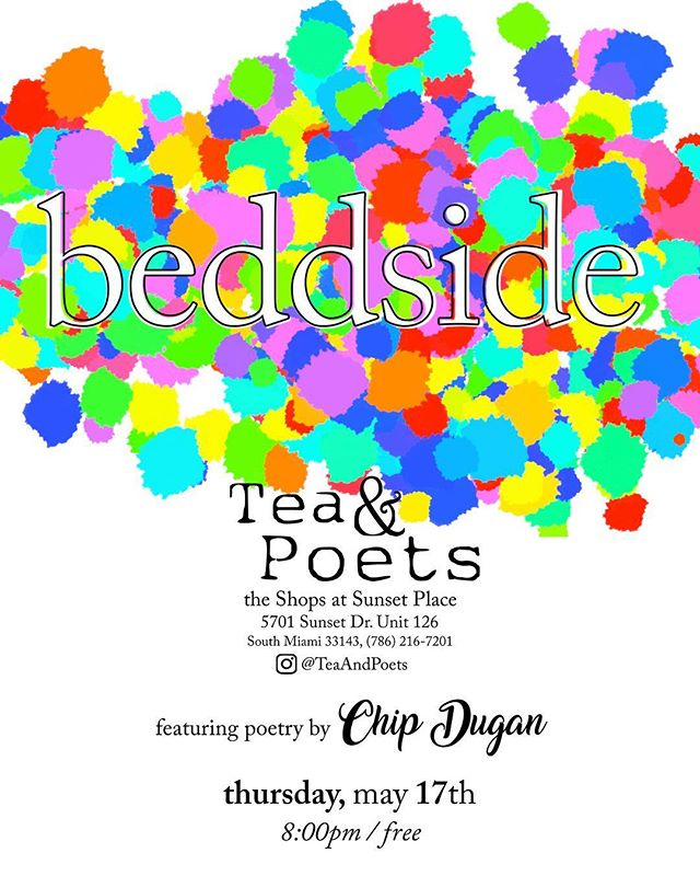 Tea & Poets on May 17th. {feat. Chip Dugan on words}