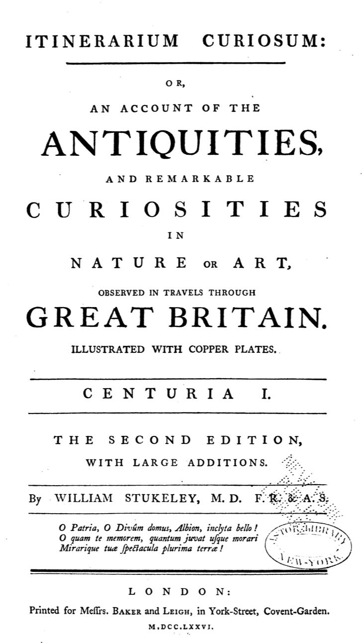 William Stukeley, Itinerarium Curiosum (2nd ed.:London, 1726).