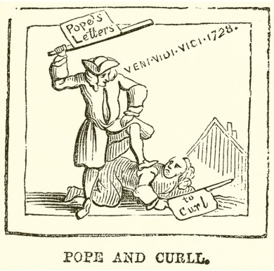 "A crude, anonymous woodcut of satirist Alexander Pope, ""defeated"" by Edmund Curll, who published a found manuscript of Pope's letters.  Scholars widely agree that Pope staged the whole episode to have his private letters published."