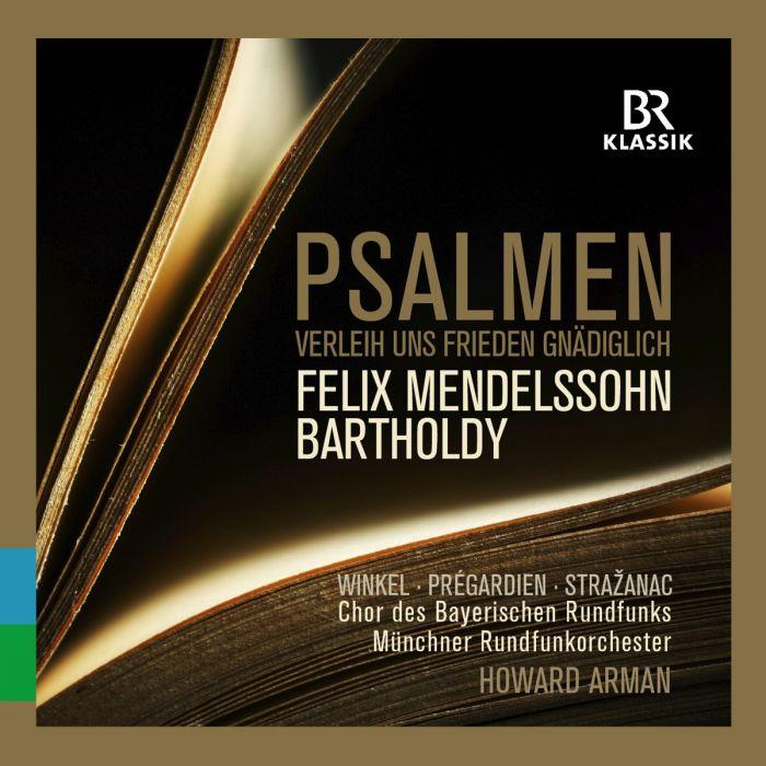 Mendelssohn Psalmen BR Klassik