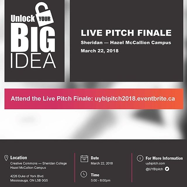 Come out to @sheridan_college on March 22nd to see six brave entrepreneurs compete for three $10,000 prizes at the Unlock Your Big Idea Pitch Competition... • Free entry, free food, and tons of new  people to meet... • I'll be co-hosting this event. Hope to see you there!...