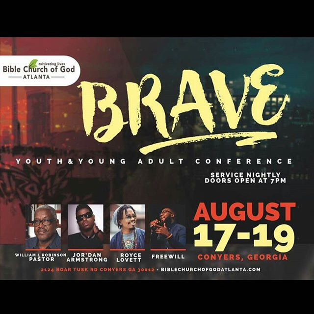 If your in Conyers, GA next weekend Check out #TheBraveConf2016 w/ @wheresjor_dan @iamfreewil @roycelovett