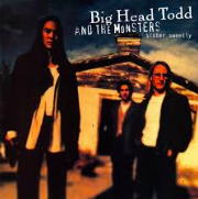 Big Head Todd & The Monsters  -  Sister Sweetly    Bittersweet  is all-season apropos, but perhaps more so so if you're hanging your arm out the window of an old Chevy driving down a dusty road to a cabin on the lake in late September