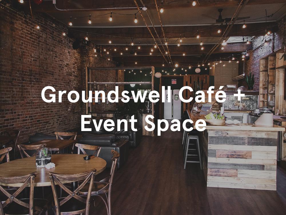 Groundswell Café + Event Space.jpg