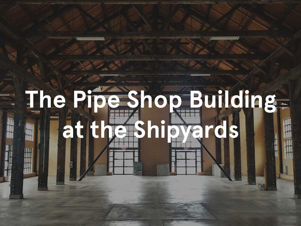 The-Pipe-Shop-Building-at-the-Shipyards.jpg