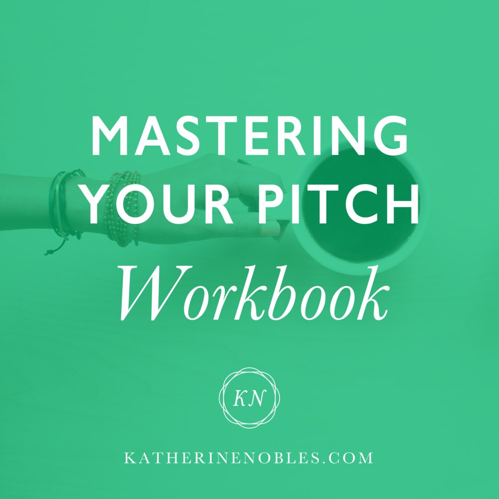 Mastering Your Pitch Workbook
