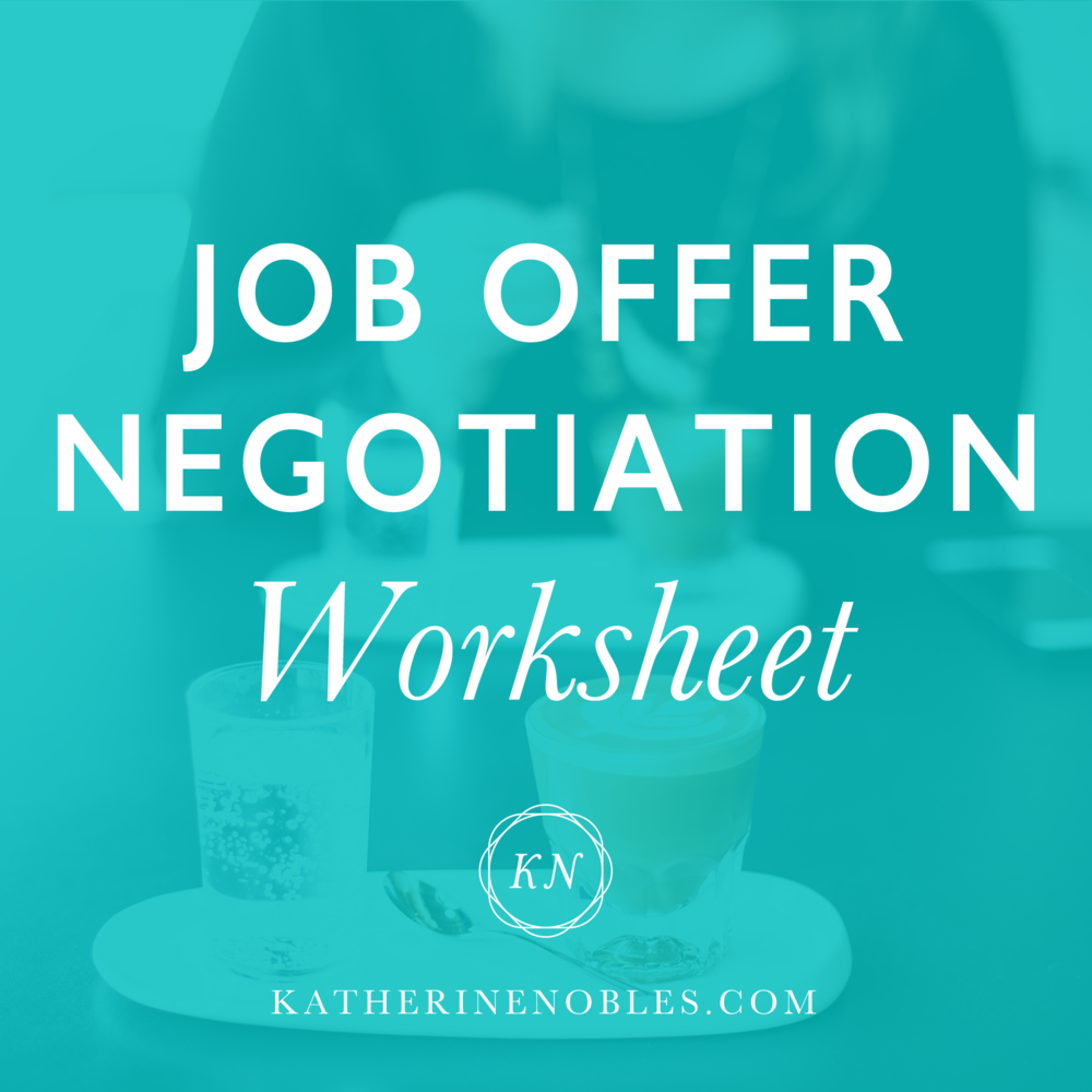 Job Offer Negotiation Worksheet