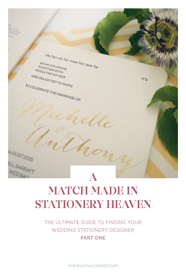 A Match Made in Stationery Heaven: The Ultimate Guide to Finding Your Wedding Stationery Designer (Part 1)