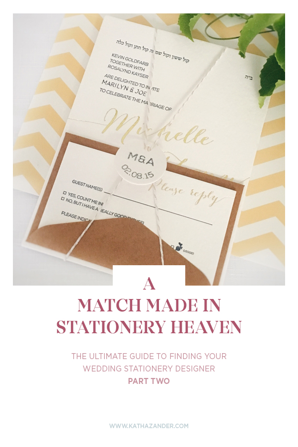 A Match Made in Stationery Heaven: The Ultimate Guide to Finding Your Wedding Stationery Designer (Part 2)