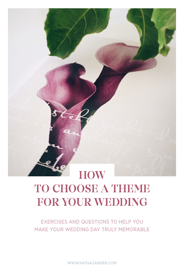 How to Choose a Theme for Your Wedding - Bespoke by Katha [www.kathazander.com/blog]