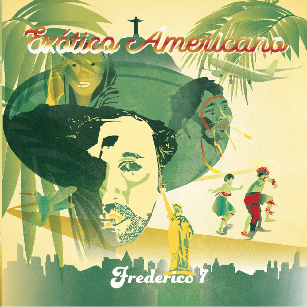 """Exótico Americano  - The album is an amalgamation of Frederico's diverse background and experiences living in Brazil, Mexico, and Argentina before setting his roots in the """"Live Music Capital of the World."""" Exotico Americano fuses Afro-Brazilian rhythms with American Funk, Soul, Dub and Psychedelia, coming together to form Frederico7's cohesive 21st century vision of Pan-American Soul.Exótico Americano is an apt title for Frederico7's debut album and the title track. """"The inspiration is the American Continent and its people. The revelation in the record is that we are ALL 'Exótico Americanos' read more"""
