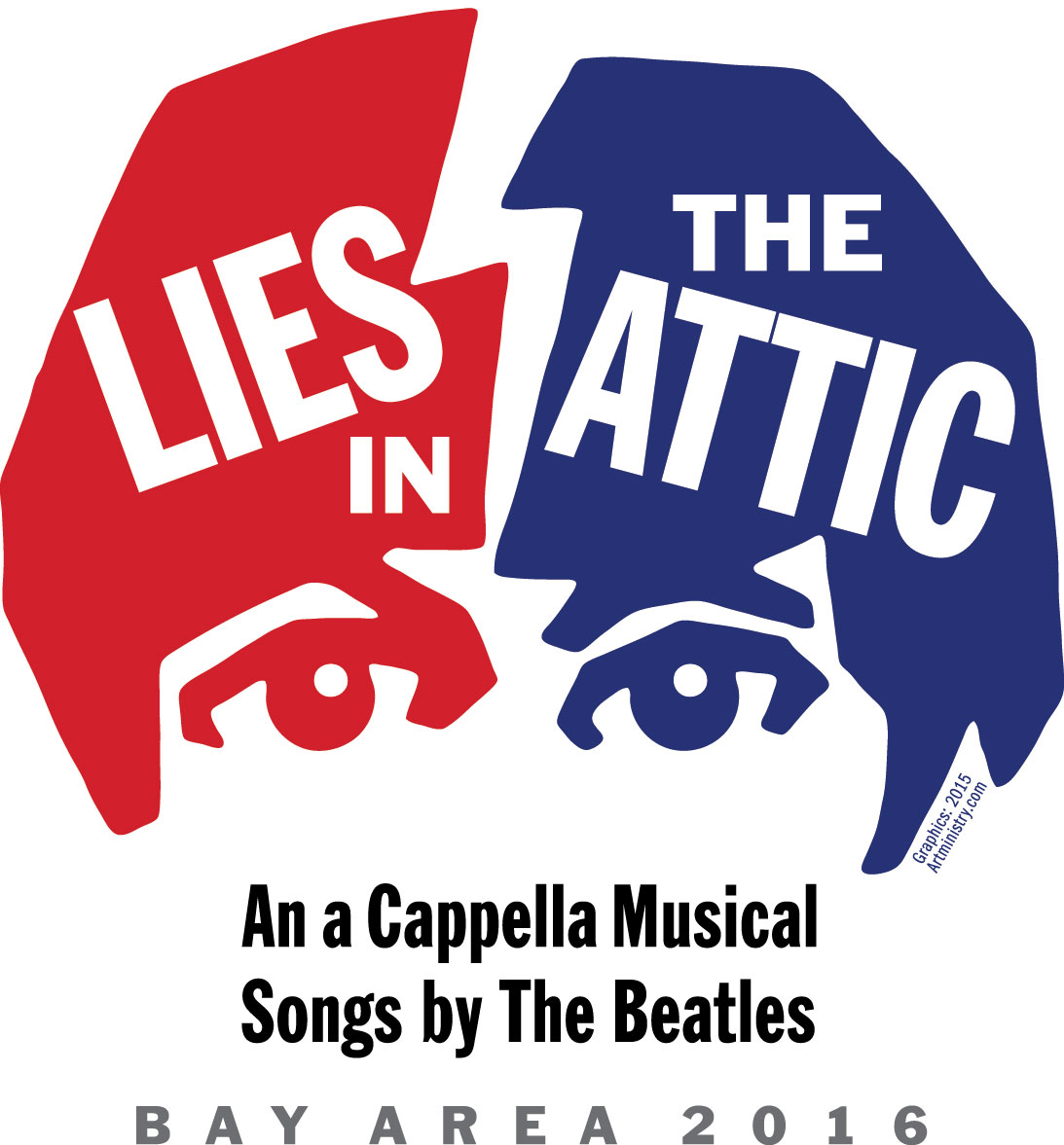 Lies in the Attic, an A Cappella Musical with Songs by The Beatles