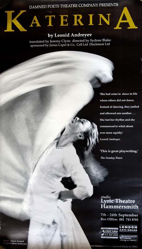 Katerina, Damned Poets Theatre Company at Studio, Lyric Hammersmith, 1994