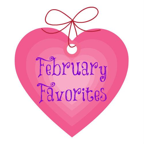 FebruaryFavorites.jpg