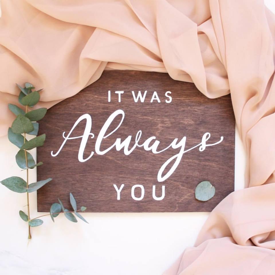Emily K Weddings - Always you sign.jpg