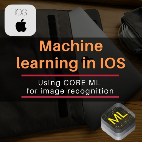 Machine Learning in iOS using the new Core ML framework for image