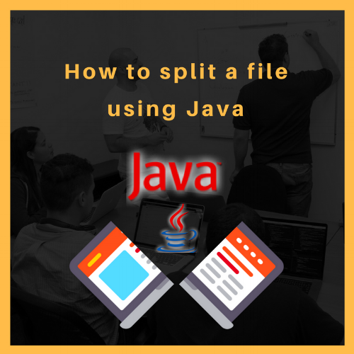 How to Split a File Using Java — Admios