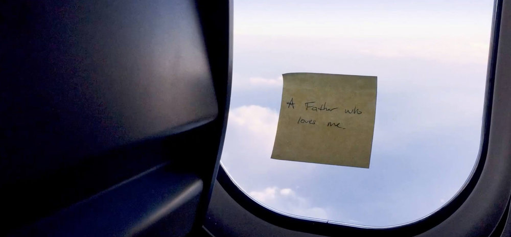 On particularly bumpy flights, I leave myself a reminder on the plane window.