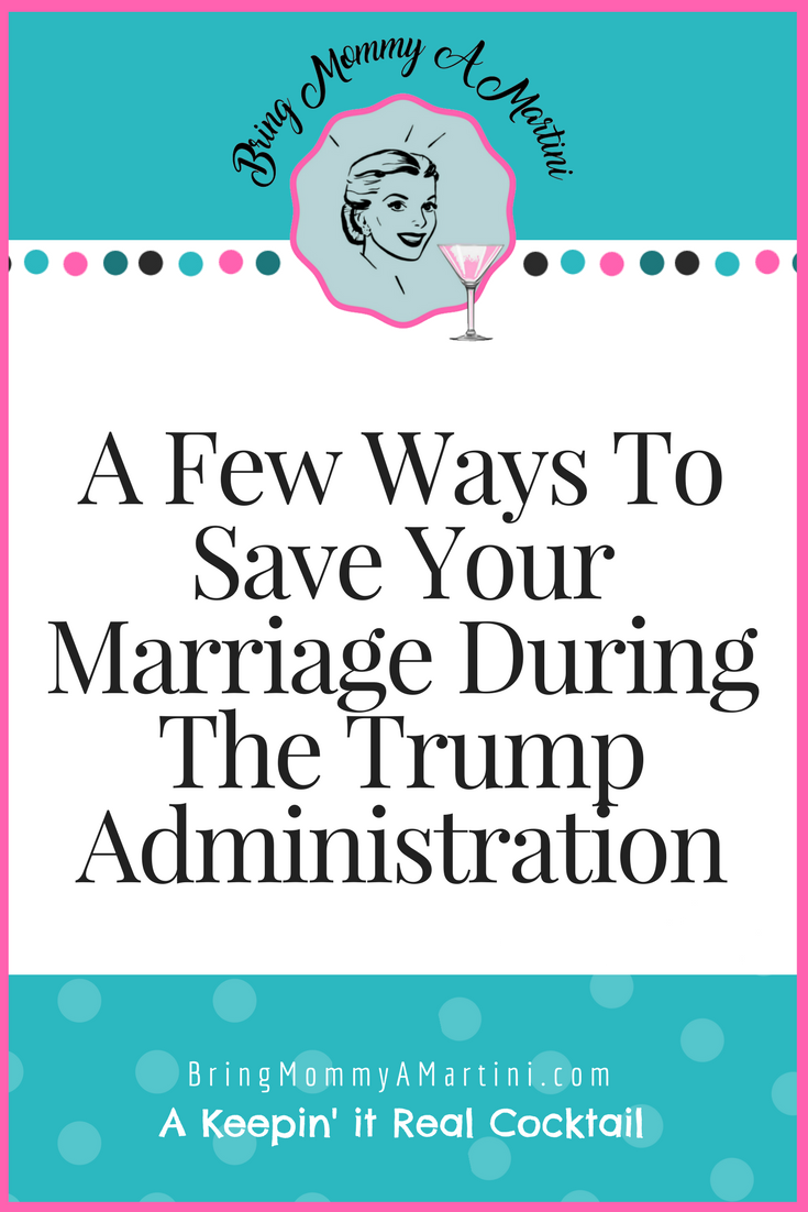 save-your-marriage-during-trump-administration